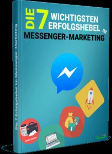 Die 7 besten Erfolgshebel im Messenger Marketing